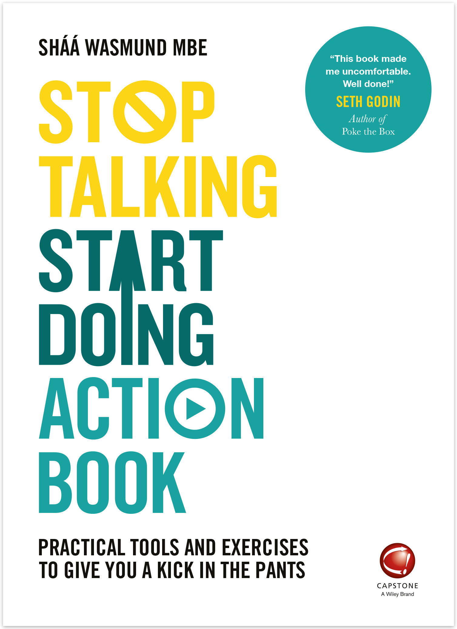 Stop Talking, Start Doing Action